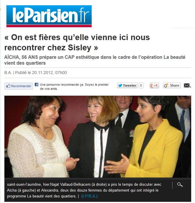 Le Parisien : On est fières qu'elle vienne ici nous rencontrer chez Sisley