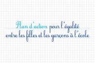 Plan d'action pour l'égalité entre les filles et les garçons à l'école : le communiqué