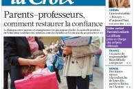 """""""Parents–professeurs, comment restaurer la confiance"""" – Article du journal La Croix"""