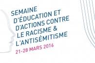 Semaine d'éducation et d'actions contre le racisme et l'antisémitisme du 21 au 28 mars 2016